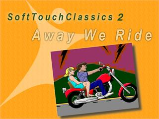 SoftTouch Classics 2: Away We Ride Plus